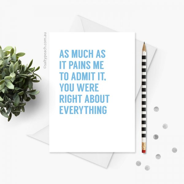 You Were Right About Everything card - blue